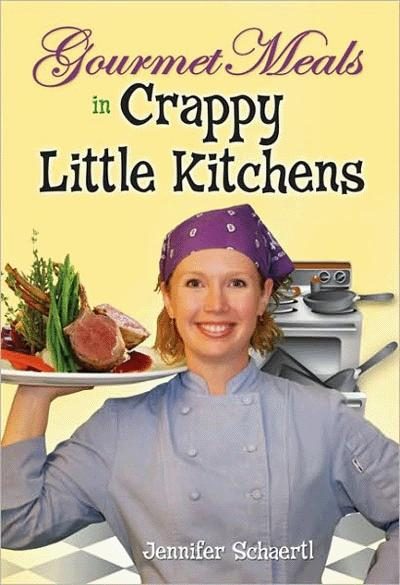 Gourmet Meals In Crappy Little Kitchens Cover