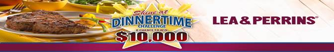 Lea And Perrins Shine At Dinnertime Challenge Banner