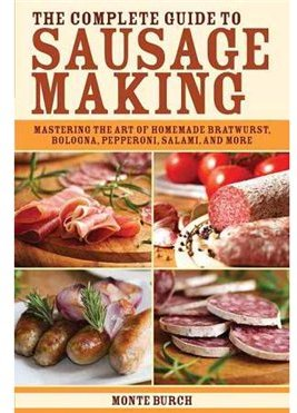 The Complete Guide To Sausage Making Cover