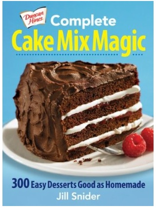 Complete Cake Mix Magic Cookbook