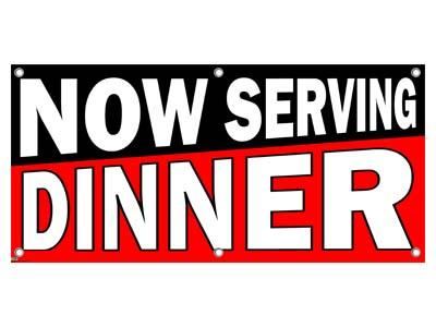 Now Serving Dinner
