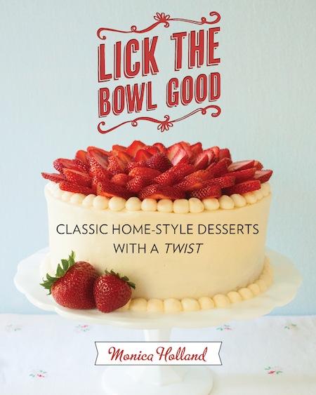 Lick the Bowl Good cookbook