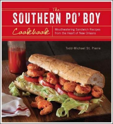 The Southern Po Boy Cookbook