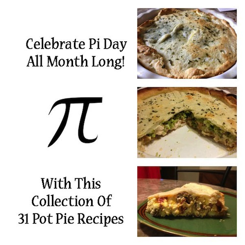 Celebrate Pi Day All Month Long With These 31 Pot Pie Recipes