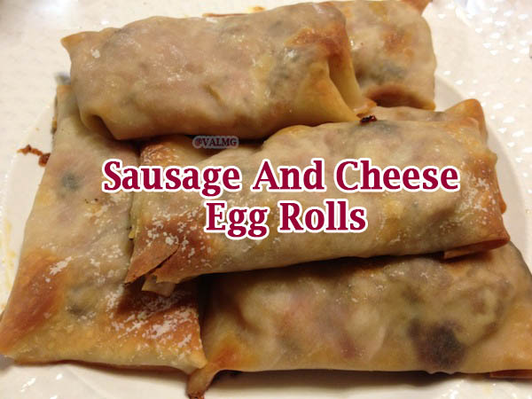 Sausage And Cheese Egg Rolls