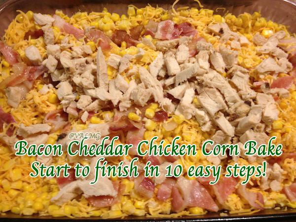 Bacon Cheddar Chicken Corn Bake Casserole Recipe