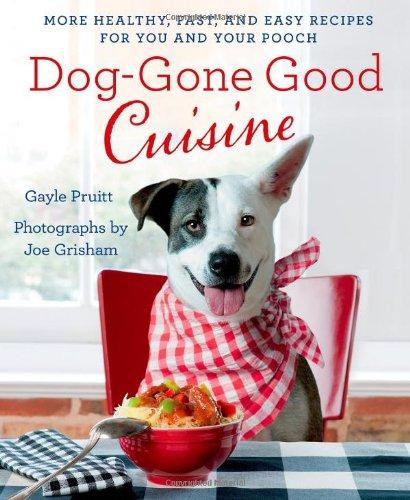 Dog-Gone Good Cuisine Cookbook