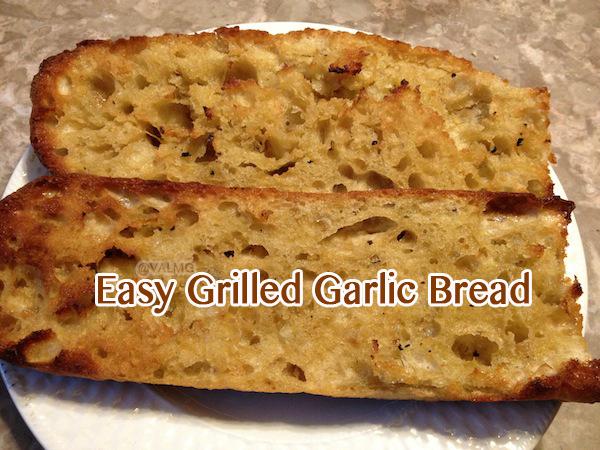 Easy Grilled Garlic Bread