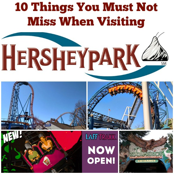 10 Things You Must Not Miss When Visiting Hersheypark