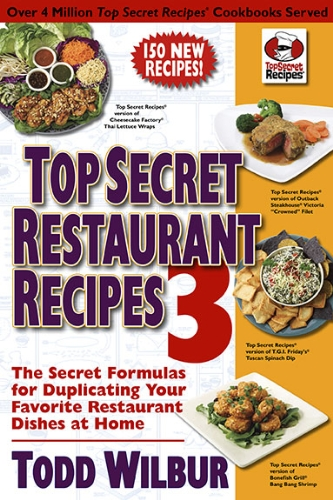 Top Secret Restaurant Recipes 3 Cookbook