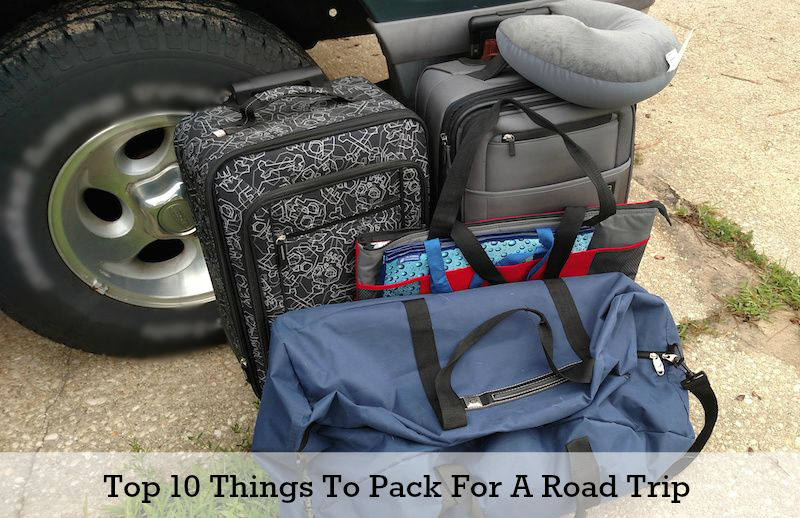 Top 10 Things To Pack For A Road Trip #MomLife