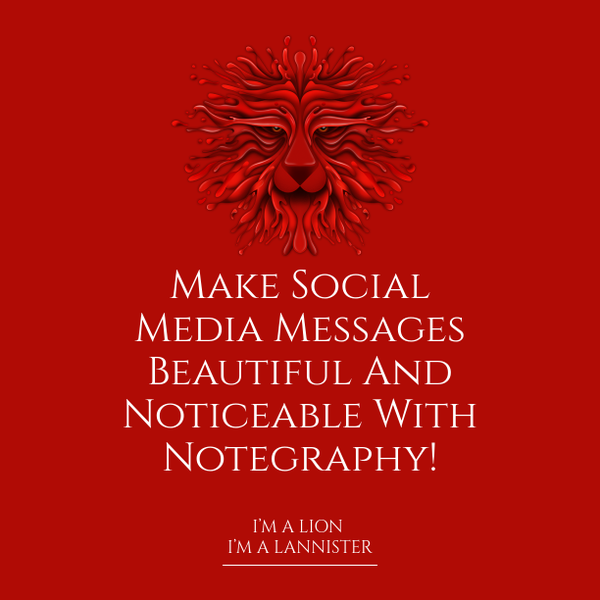 Make Social Media Messages Beautiful And Noticeable With Notegraphy