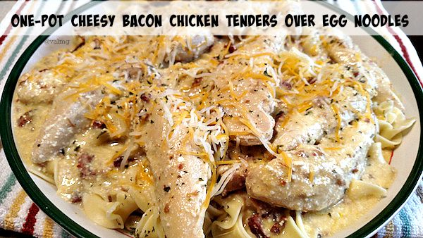 One-Pot Cheesy Bacon Chicken Tenders Over Egg Noodles