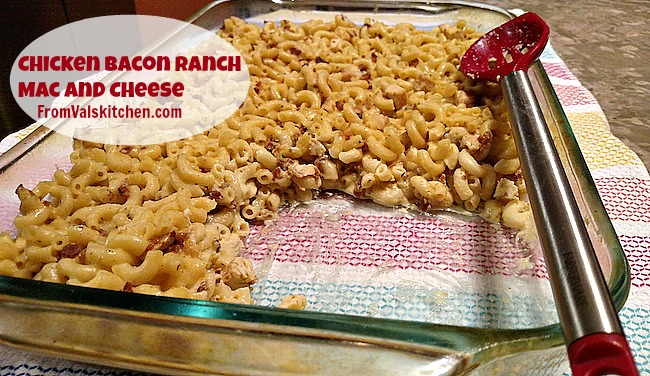 Chicken Bacon Ranch Mac & Cheese Recipe - From Val's Kitchen