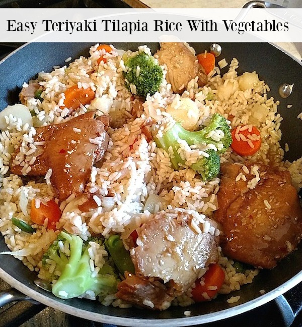 Easy Teriyaki Tilapia Rice With Vegetables Recipe - From Val's Kitchen
