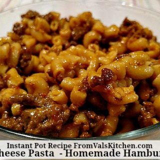 Beef And Cheese Pasta - Homemade Hamburger Helper - InstantPot Recipe - From Val's Kitchen