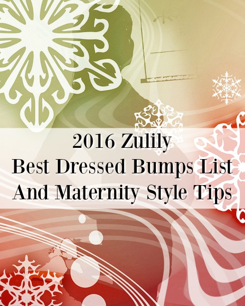 2016 Zulily Best Dressed Bumps List And Maternity Style Tips