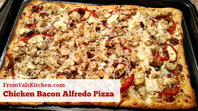 Chicken Bacon Alfredo Pizza Recipe From Val's Kitchen