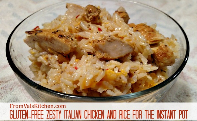 Gluten-free Zesty Italian Chicken And Rice Recipe For The Instant Pot From Val's Kitchen