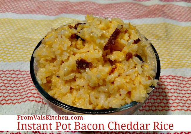 Instant Pot Bacon Cheddar Rice Recipe From Val's Kitchen