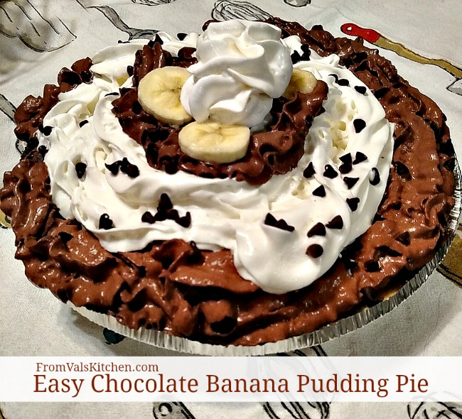 Easy Chocolate Banana Pudding Pie Recipe From Val's Kitchen