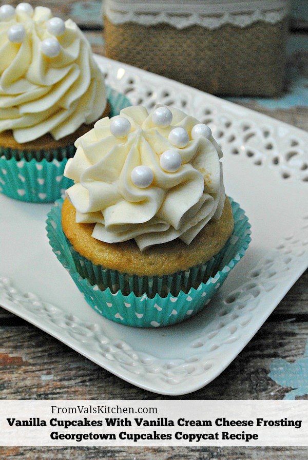 Vanilla Cupcakes With Vanilla Cream Cheese Frosting (Georgetown Cupcakes Copycat Recipe) - From Val's Kitchen