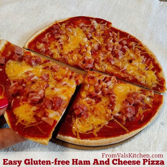 Easy Gluten-free Ham And Cheese Pizza Recipe From Val's Kitchen