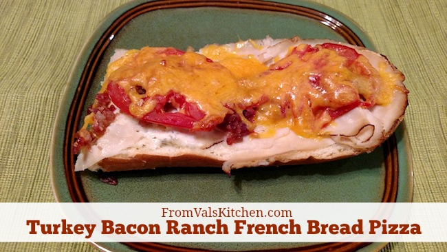 Turkey Bacon Ranch French Bread Pizza Recipe From Val's Kitchen