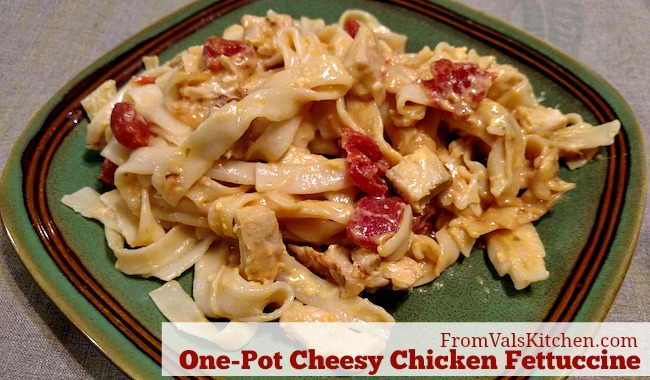 One-Pot Cheesy Chicken Fettuccine Recipe From Val's Kitchen