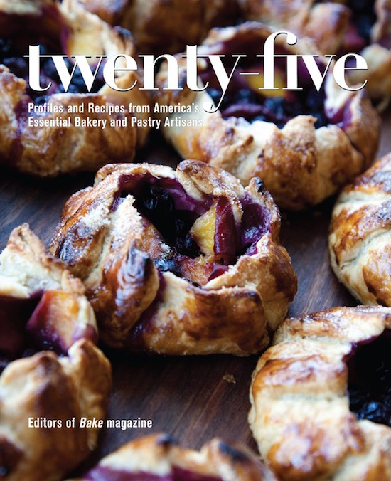 REVIEW - Twenty-Five: Profiles and Recipes from America's Essential Bakery and Pastry Artisans