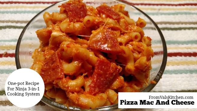 One-Pot Pizza Mac And Cheese #Recipe For Ninja 3-in-1 Cooking System From Val's Kitchen