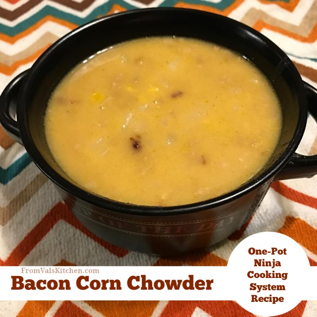 Bacon Corn Chowder Recipe For Ninja Cooking System From Val's Kitchen