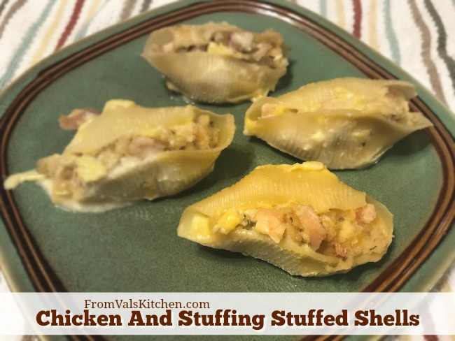 Chicken And Stuffing Stuffed Shells Recipe From Val's Kitchen