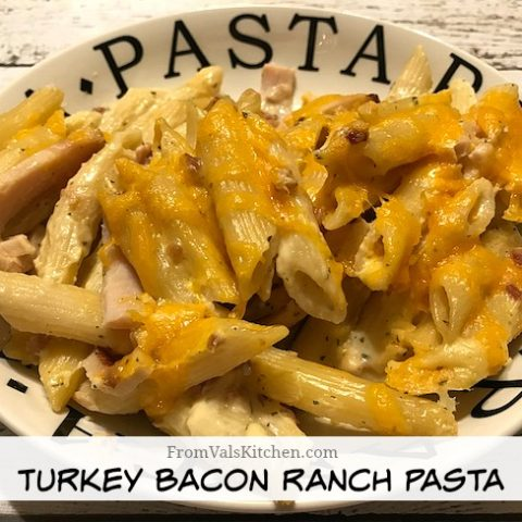 Turkey Bacon Ranch Pasta