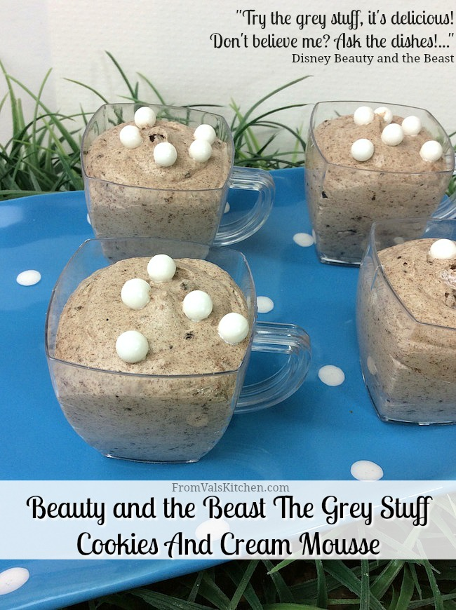 Beauty and the Beast The Grey Stuff Cookies And Cream Mousse Recipe From Val's Kitchen