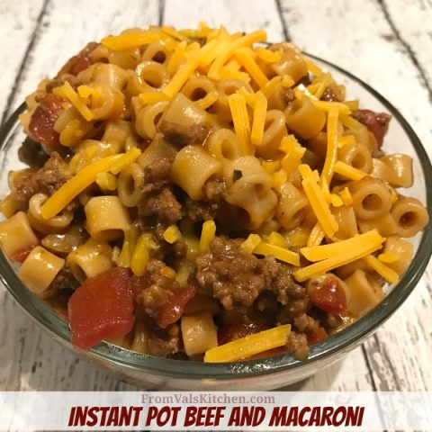 Instant Pot Beef And Macaroni Recipe From Val's Kitchen