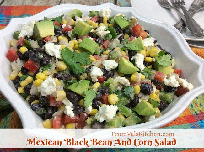 Mexican Black Bean And Corn Salad Recipe From Val's Kitchen