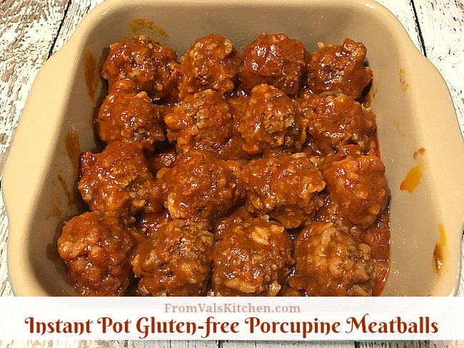 Gluten-free Instant Pot Porcupine Meatballs Recipe From Val's Kitchen