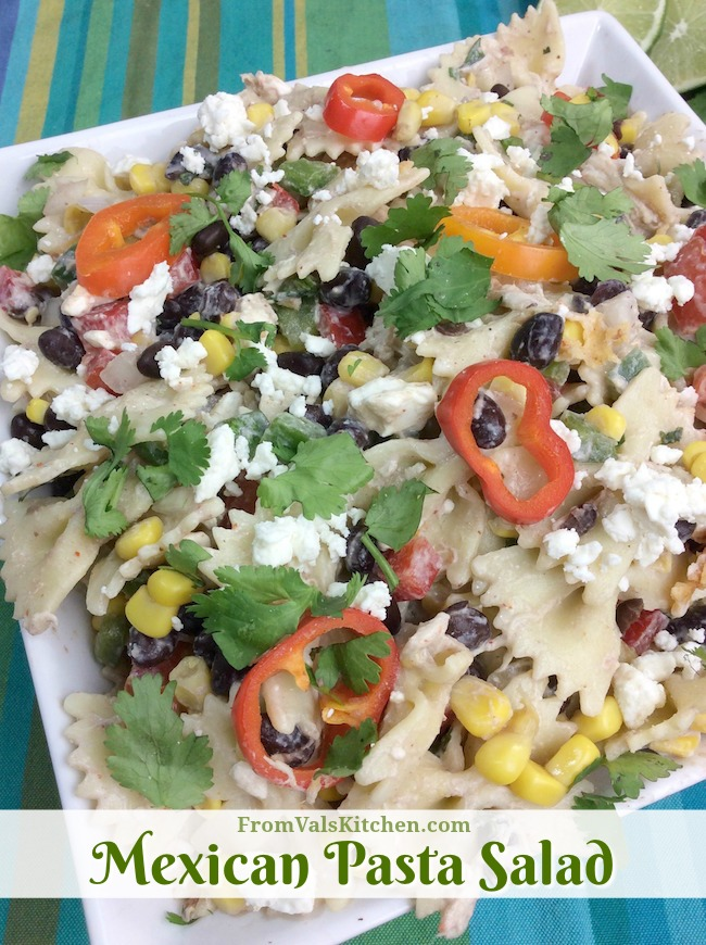 Mexican Pasta Salad Recipe From Val's Kitchen