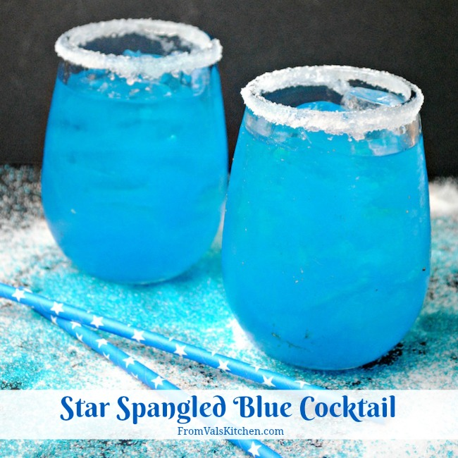 Star Spangled Blue Cocktail Recipe From Val's Kitchen