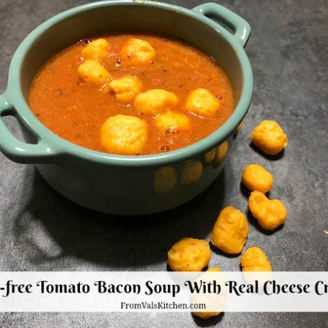 Instant Pot Gluten-free Tomato Bacon Soup With Real Cheese Croutons Recipe From Val's Kitchen - #MomBlogTourFF Moon Cheese