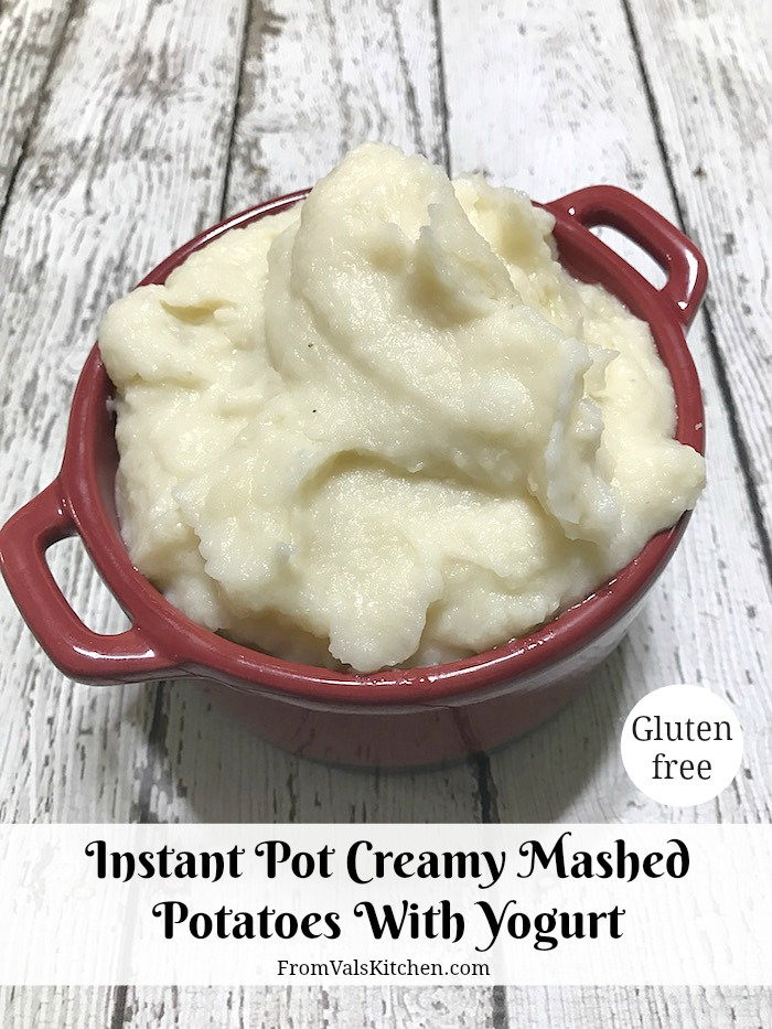 Instant Pot Creamy Mashed Potatoes With Yogurt Recipe From Val's Kitchen