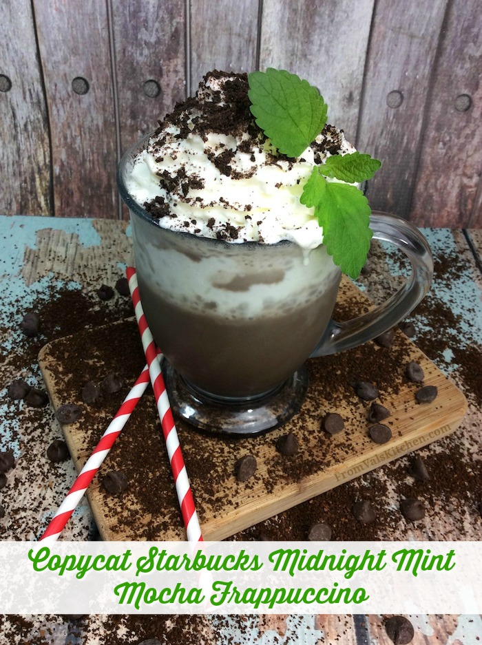 Copycat Starbucks Midnight Mint Mocha Frappuccino Recipe From Val's Kitchen
