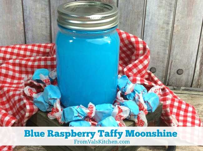 Blue Raspberry Taffy Moonshine Recipe From Vals Kitchen
