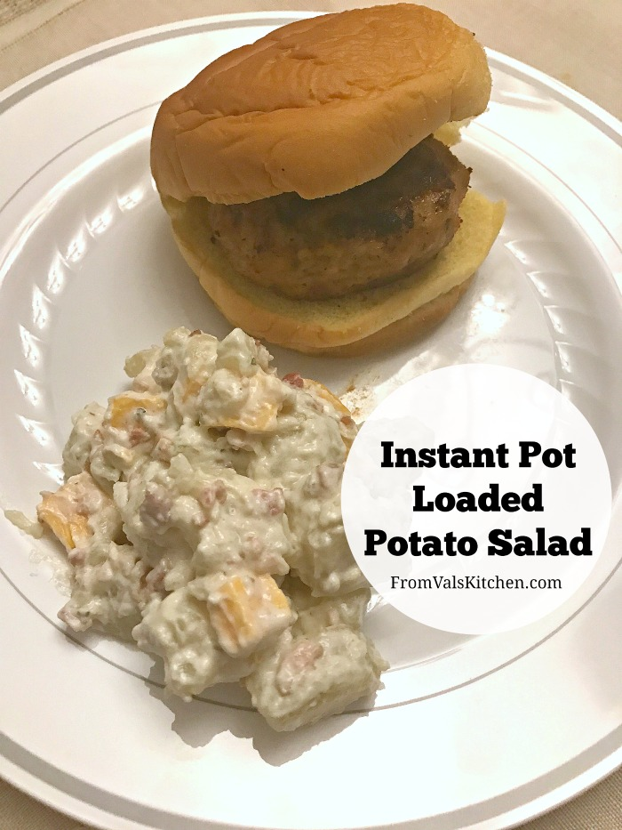 Instant Pot Loaded Potato Salad Recipe From Val's Kitchen