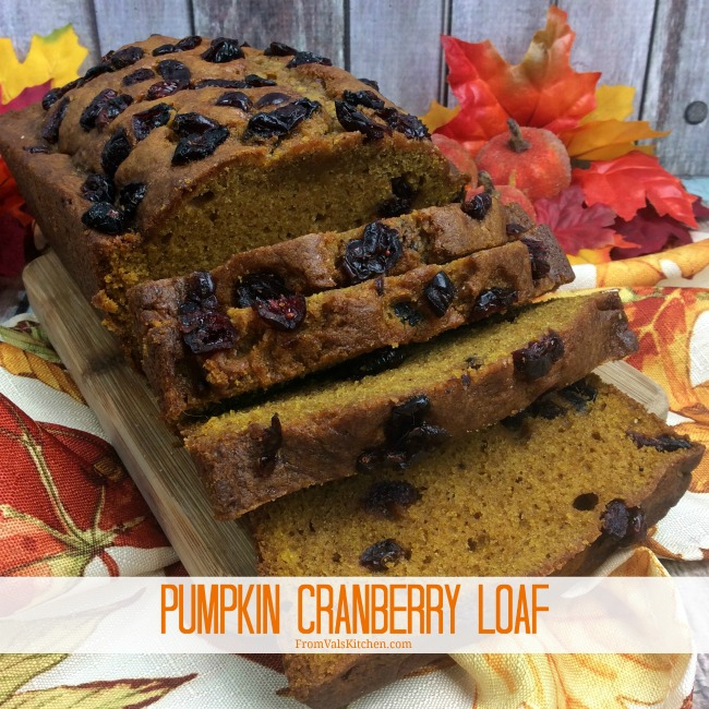 Pumpkin Cranberry Loaf Recipe From Val's Kitchen