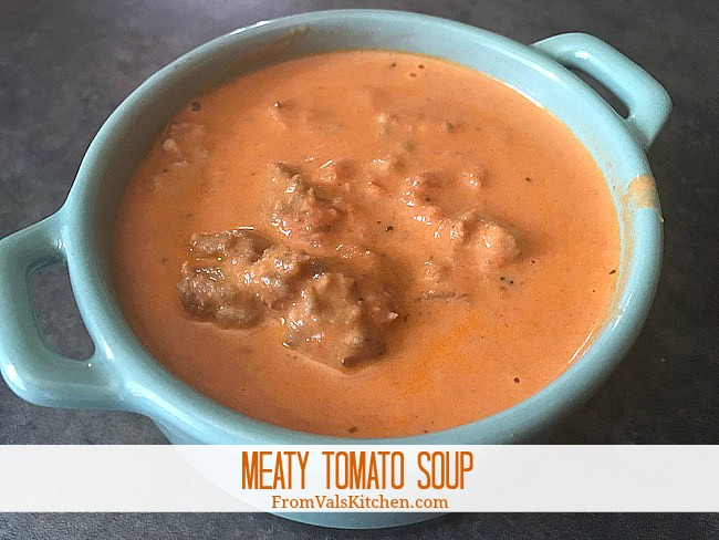 From Val's Kitchen - Gluten-free Meaty Tomato Soup Recipe (Made from Meat Lovers Pasta Sauce)