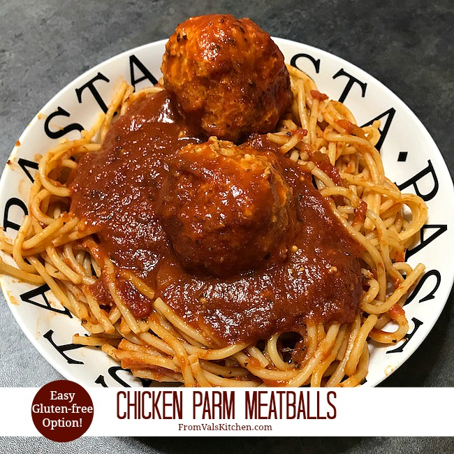 Chicken Parm Meatballs Recipe From Val's Kitchen (With Easy Gluten-free Option)