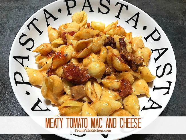 Meaty Tomato Mac And Cheese Recipe From Val's Kitchen