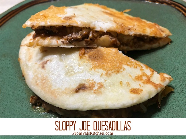 Sloppy Joe Quesadillas Recipe From Val's Kitchen